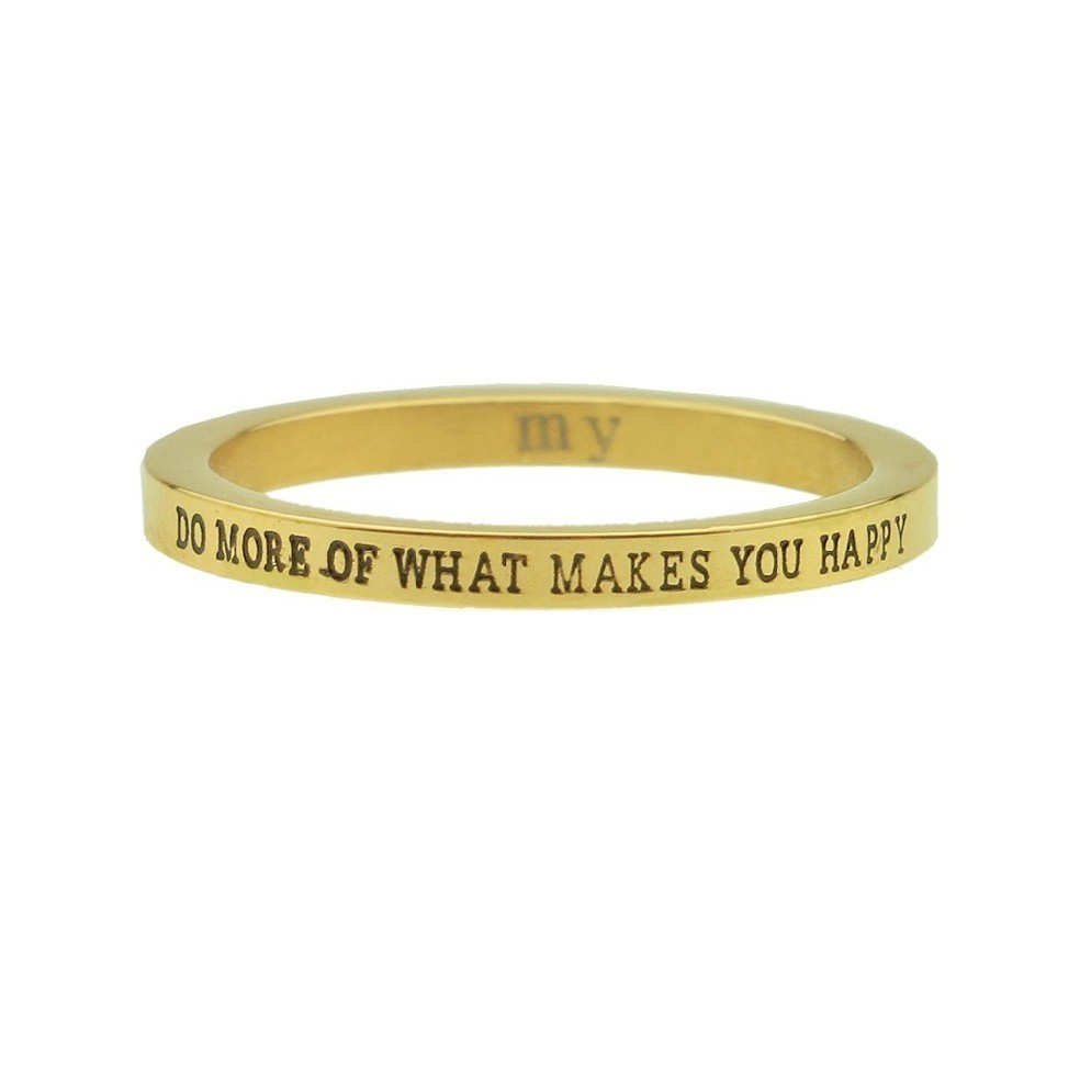 Gold Quote Ring Do More Of What Makes You Happy