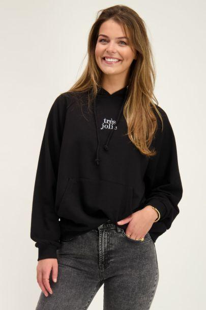Zwarte hoodie très jolie