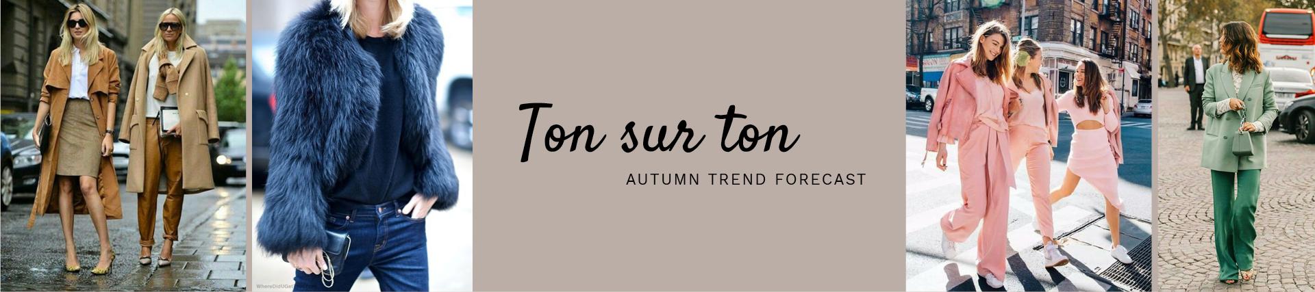 Trend ton sur ton